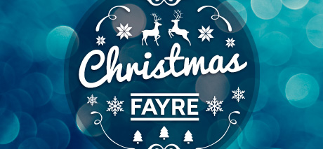 Christmas Fayre Friday 7th December                               5:30 – 7:30pm